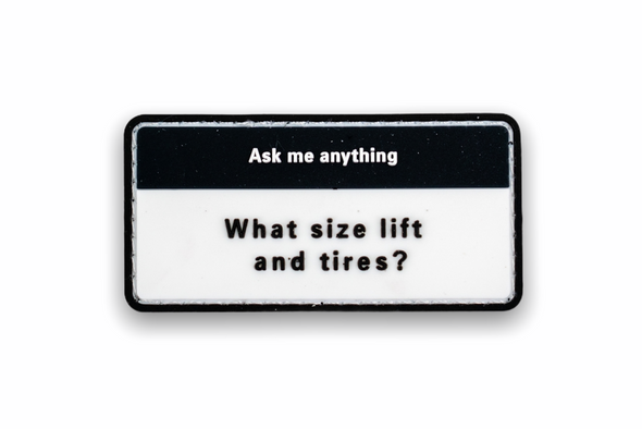 "What ""Lift and tires?"" Patch"