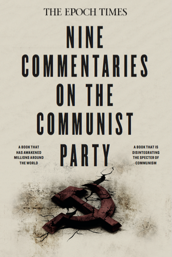 *NEW* Nine Commentaries On The Communist Party
