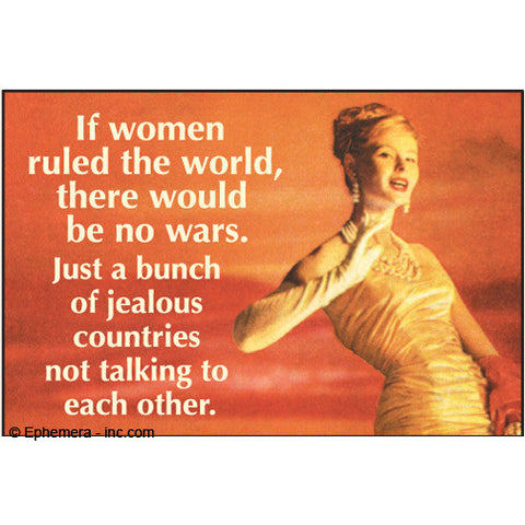 If Women Ruled the World Magnet