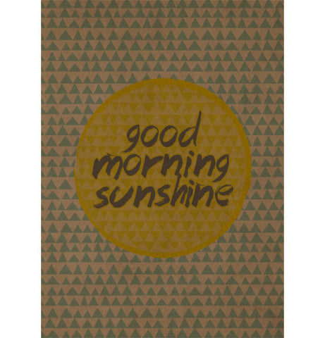 Goodmorning Sunshine Print