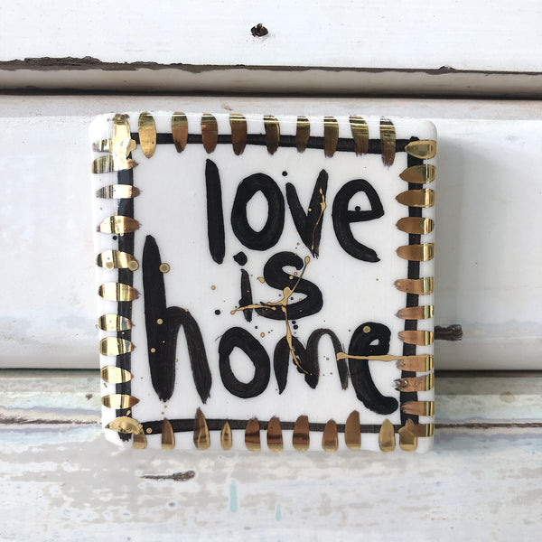 Mini Love is Home Tile