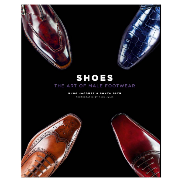 SHOES. THE ART OF MALE FOOTWEAR