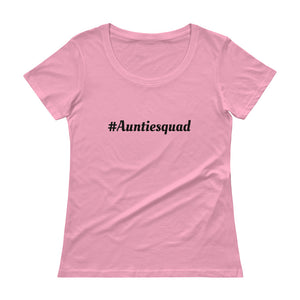 Auntie Squad Ladies' Scoopneck T-Shirt