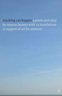 Anything Can Happen by Seamus Heaney - Amnesty International Ireland