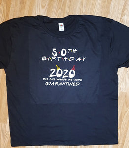 50th Birthday Quarantine T-Shirt