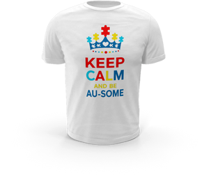 Keep Calm and Be Au-Some - Autism T-Shirt