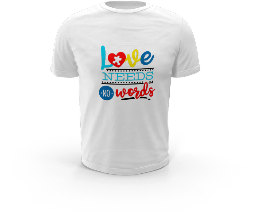 Love Needs No Words - Autism T-Shirt