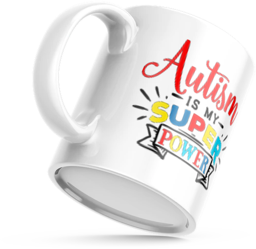 Autism is My SuperPower - MUG