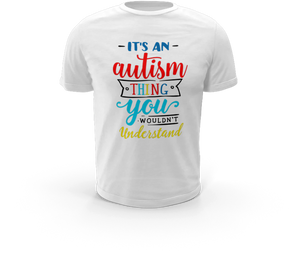 Autism Thing - Autism T-Shirt