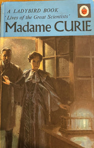 Lives with the Great Scientists: Madam Curie (February 1971 - May 1971)