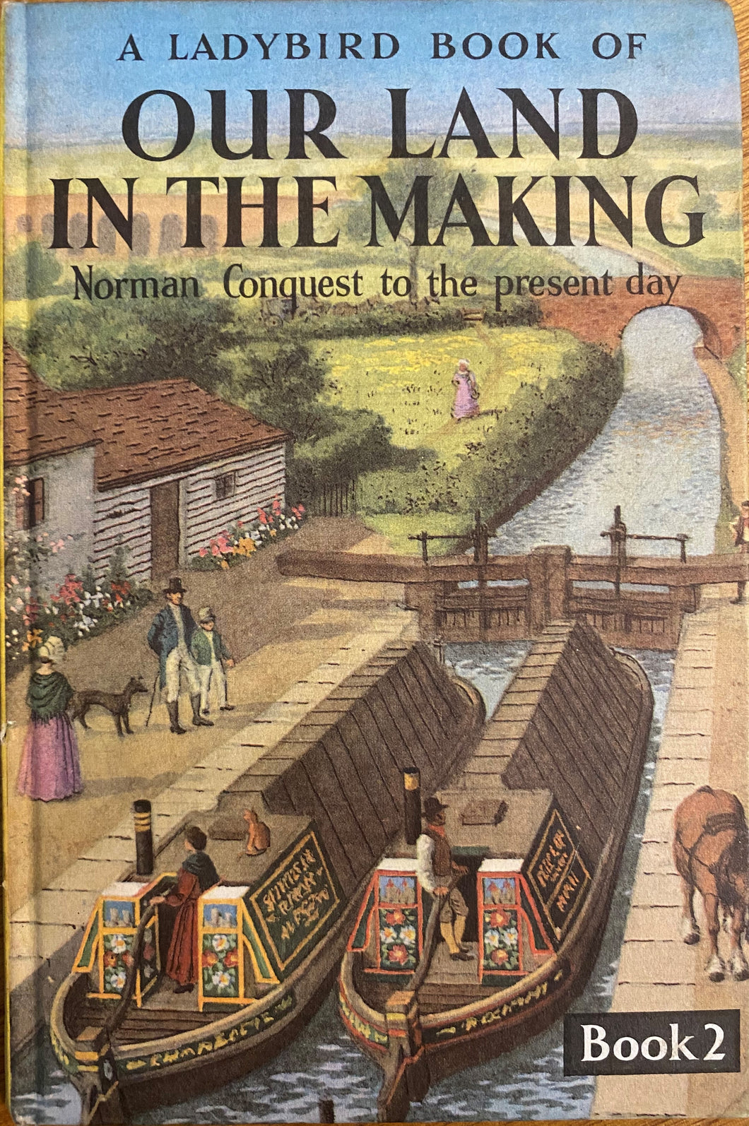 Our Land in the Making (Norman Conquest to the present day) Book 2 (1965-February 1971)