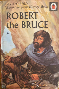 Robert the Bruce (1 June 1971 - 30 April 1974)