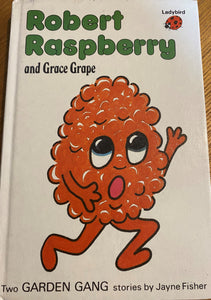 Robert the Raspberry  and Grace Grape (1 January 1984 - 31 December 1985)
