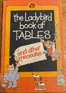 The Ladybird Book of Tables and other measures (1 July 1982 - 31 December 1983)