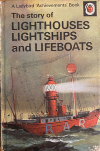 The Story of Lighthouses, Lightships and Lifeboats (1965-February 1971)