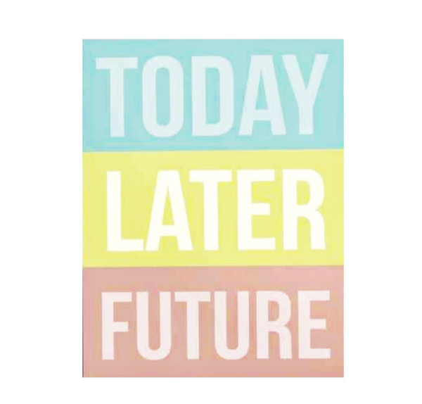 Today Later Future Notepad