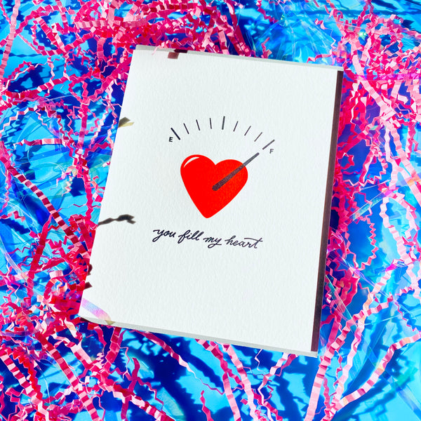 You Fill My Heart - Letterpress Card