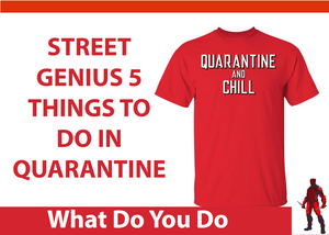 Top 5 Things to Do While In Quarantine