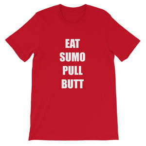EAT SUMO PULL BUTT