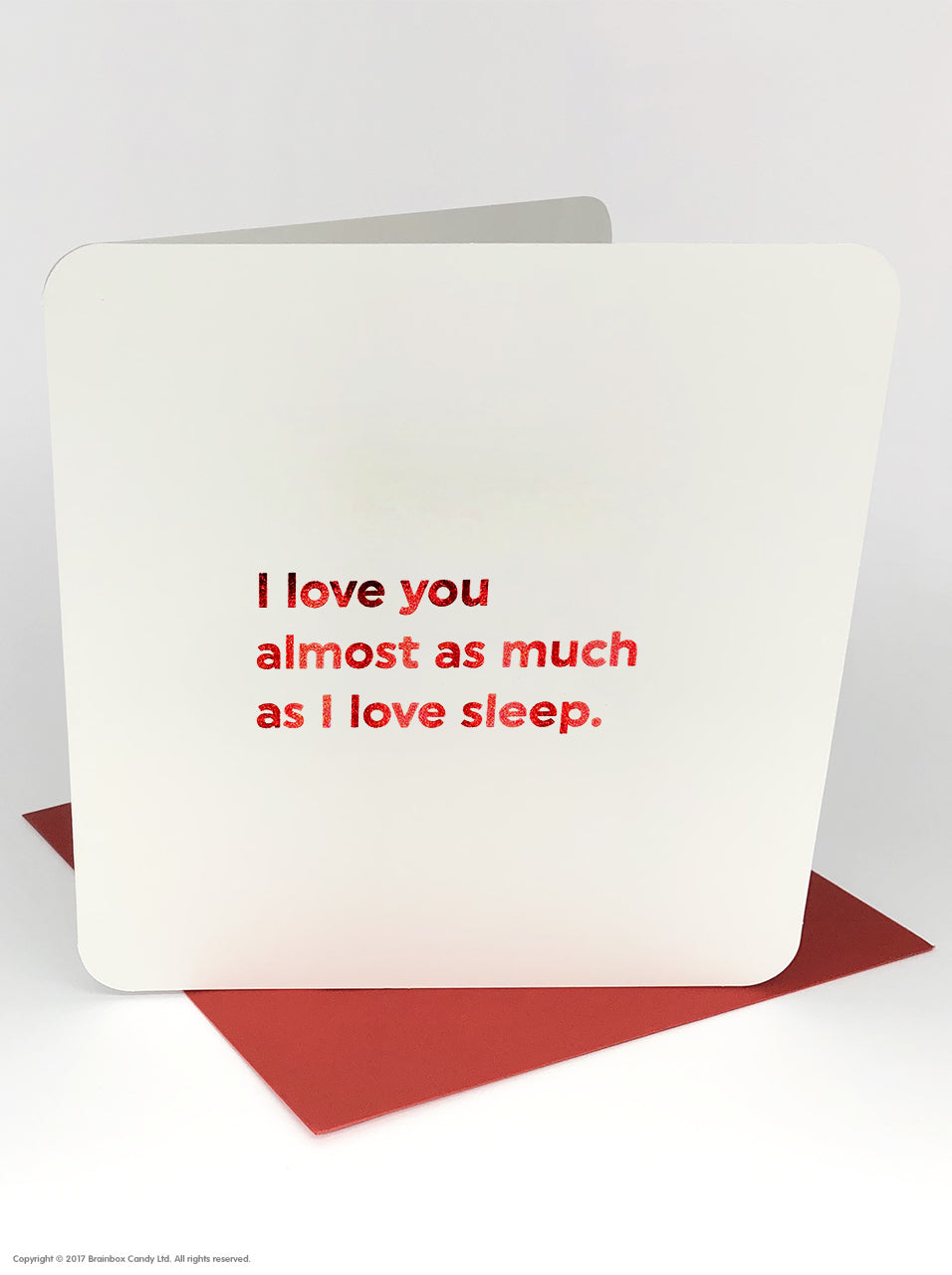 Quotish Foil Love As Much As Sleep Card