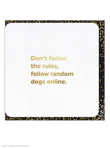 Quotish Don't Follow Rules Card