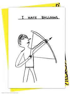 David Shrigley I hate Balloons Birthday Card