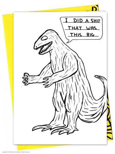 David Shrigley Dinosaur Shit Birthday Card