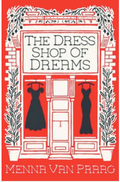 Menna Van Praag The Dress Shop of Dreams