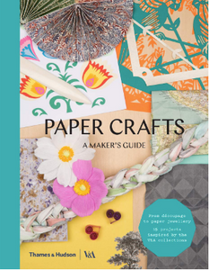 Paper Crafts - A Maker's Guide