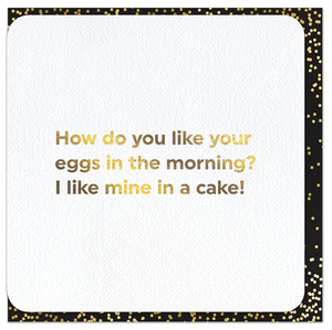 Quotish Foil Morning Eggs Card