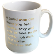 Load image into Gallery viewer, Quotish Foil Mug A Good Man