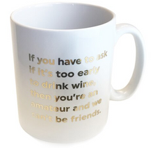 Load image into Gallery viewer, Quotish Foil Mug Too Early To Drink Wine