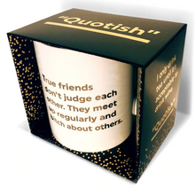 Load image into Gallery viewer, Quotish Foil Mug True Friends