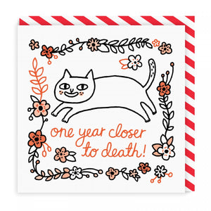 Gemma Correll One Year Closer to Death Square Greeting Card