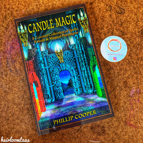 Candle Magic: A Coveted Collection of Spells, Rituals, & Magical Paradigms