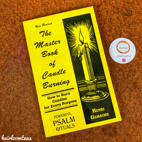 The Master Book of Candle Burning: How to Burn Candles for Every Purpose