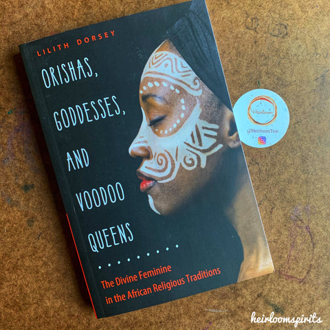 Orishas, Goddesses, and Voodoo Queens