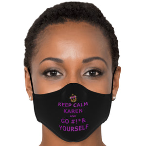 Keep Calm Karen Mask (Crown Royal Purple) With Filters
