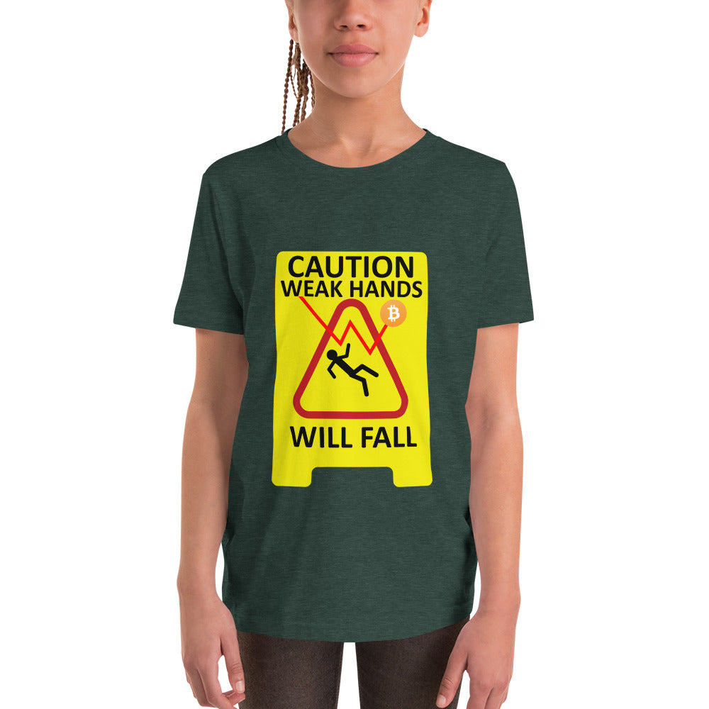 Weak Hands Will Fall Caution Sign Girl's Short Sleeve T-Shirt