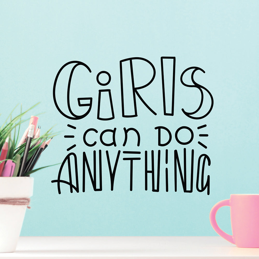 Girls Can Do Anything Decal
