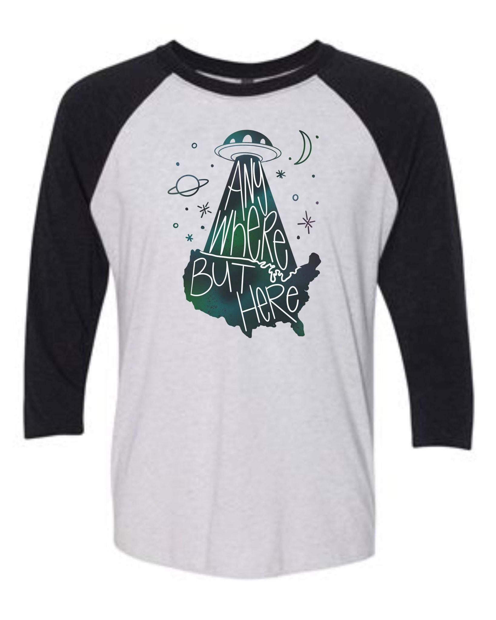 Anywhere But Here Tee or Raglan