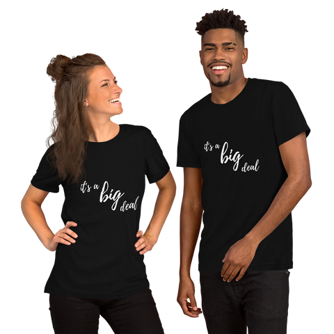 it's a big deal Short-Sleeve Unisex T-Shirt
