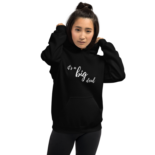 it's a big deal Unisex Hoodie