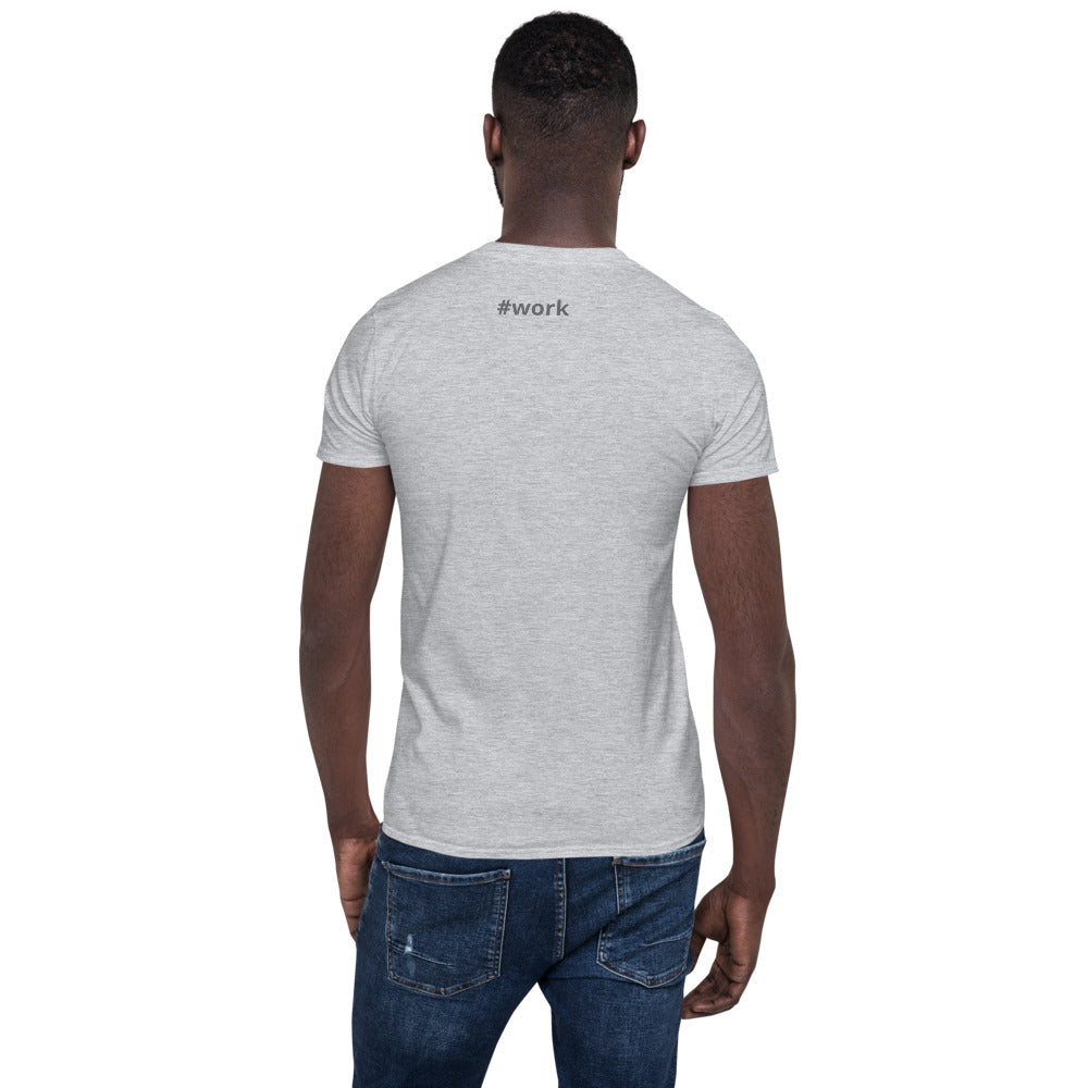 #workShort-Sleeve Unisex T-Shirt