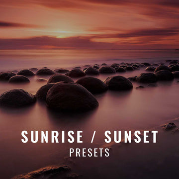 Sunrise & Sunset Presets
