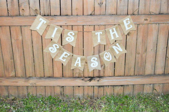 'Tis the Season' Burlap Banner - The Rustic Chic Boutique