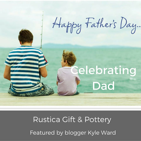 Kyle Ward Blogger feature Rustica Gift & Pottery Fathers Day Gift Ideas
