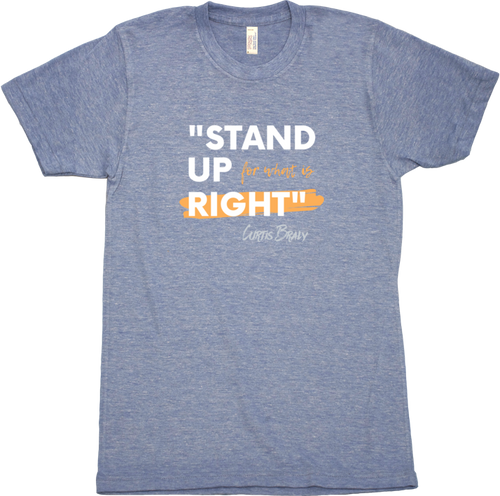Stand Up 4 What is Right Tee