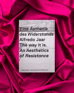 Alfredo Jaar: The Way It Is