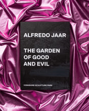 Load image into Gallery viewer, Alfredo Jaar: The Garden of Good and Evil